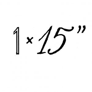 "1 x 15"""